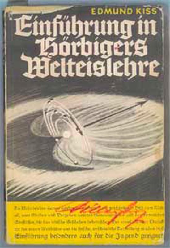 Обложка книги «Введение в Теорию мирового льда Гербигера» Эдмунда Кисса (экспонат Технического музея в Вене)